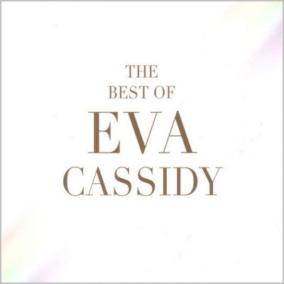 Eva Cassidy - The Best Of Eva Cassidy (2012)
