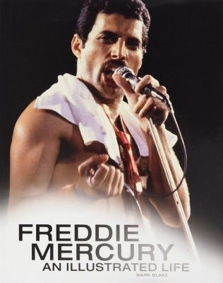 Freddie Mercury: An Illustrated Life (Твердый переплет)