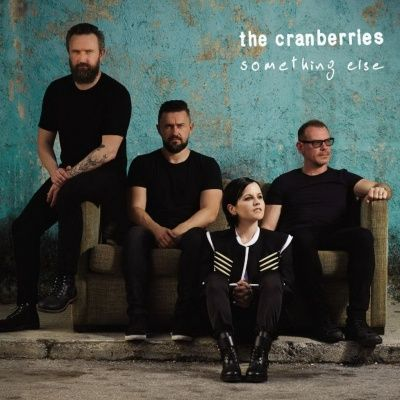The Cranberries - Something Else (2017)
