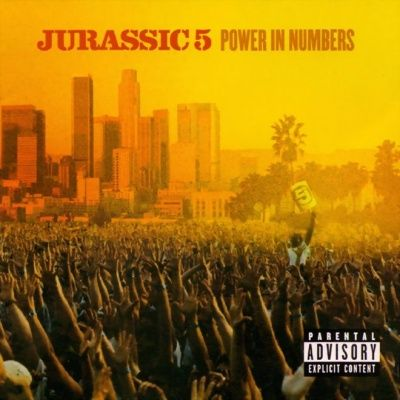 Jurassic 5 ‎- Power In Numbers (2002)