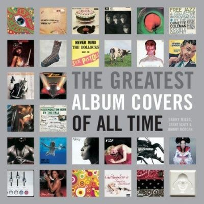 The Greatest Album Covers Of All Time (Твердый переплет)