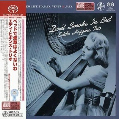 Eddie Higgins Trio - Don't Smoke In Bed (2000) - SACD