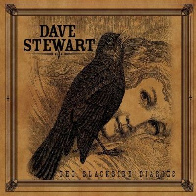 Dave Stewart - The Blackbird Diaries (2011)