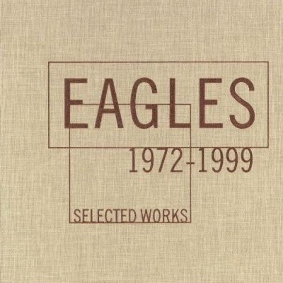 Eagles - Selected Works: 1972-1999 (2000) - 4 CD Box Set