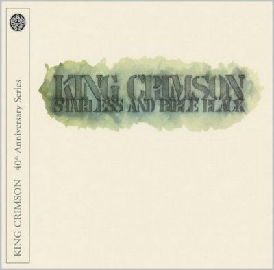 King Crimson - Starless aAnd Bible Black: 40th Anniversary Series (2011) - CD+DVD Deluxe Edition