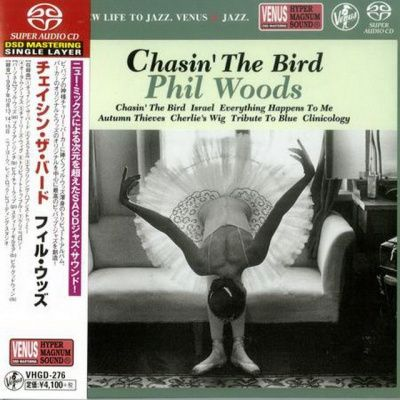 Phil Woods ‎- Chasin' The Bird (1998) - SACD