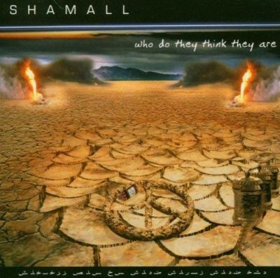 Shamall - Who Do They Think They Are (2003) - 2 CD Deluxe Box Set