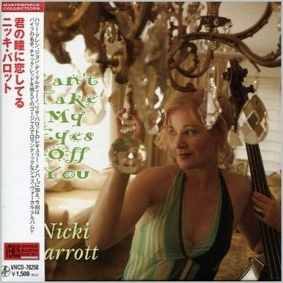 Nicki Parrott - Can't Take My Eyes Off You (2011) - Paper Mini Vinyl